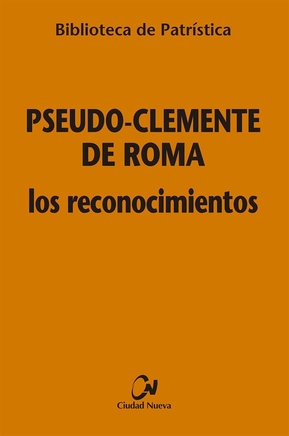 Pseudo-Clemente de Roma, Los reconocimientos